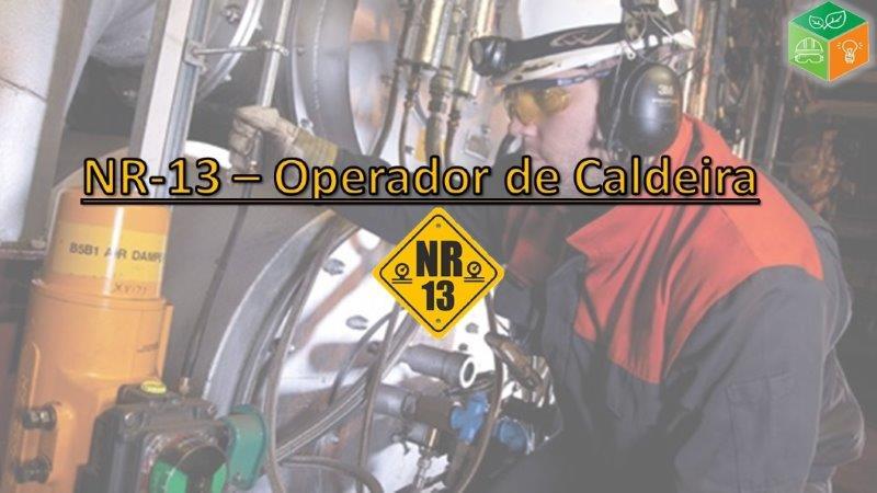 NR-13 Operador de Caldeira