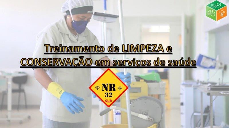 NR 32 Treinamento de Limpeza e Conservação em Serviço de Saúde