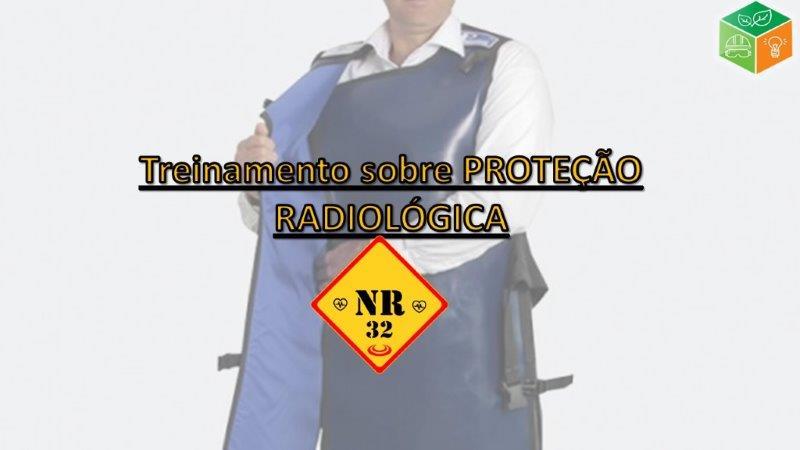 NR-32 Treinamento Sobre Proteção Radiológica