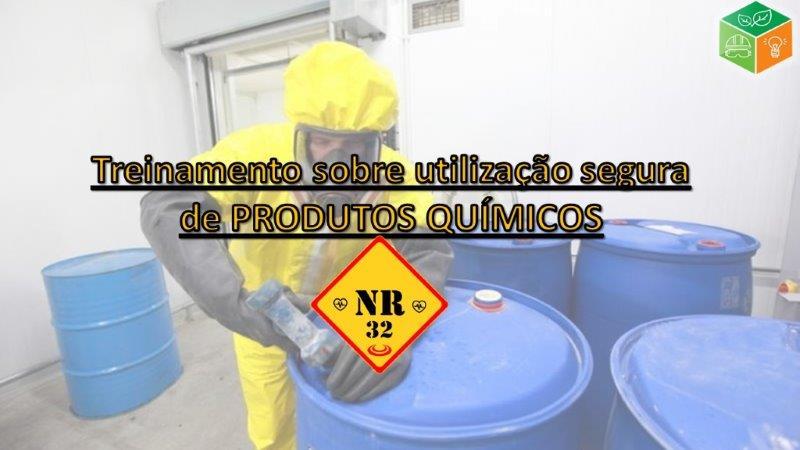 NR 32 Treinamento Sobre Utilização Segura de Produtos Químicos