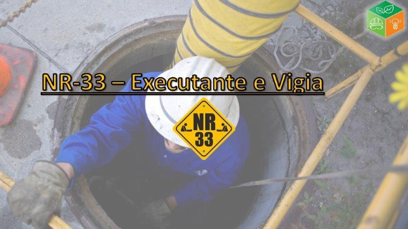 NR-33 Executante e Vigia