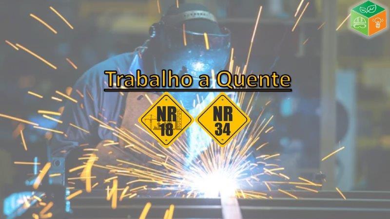 NR-34 Trabalho a Quente